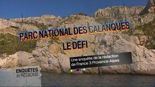 Le Parc National des Calanques : le défi