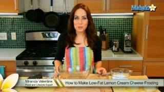 How To Make Low-fat Lemon Cream Cheese Frosting