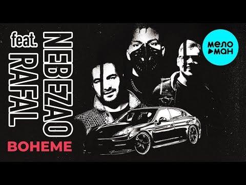 Nebezao feat Rafal - Boheme Single