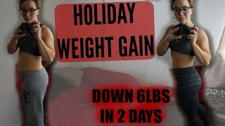 UP ALMOST 10LBS! LET'S ADDRESS HOLIDAY WEIGHT GAIN...