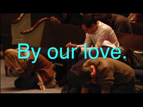 They Will Know We Our Christians By Our Love (We Are One In The Spirit) Lyric Video