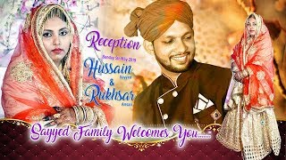 Hussain Weds Rukhsar - Reception Ceremony (S.K.ENTERTAINMENT )