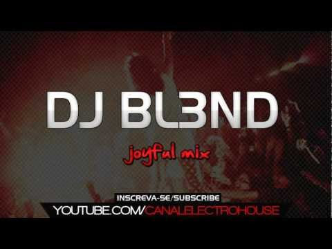 DJ BL3ND - (JOYFUL MIX) THIS IS MONSTER! 2012/2013