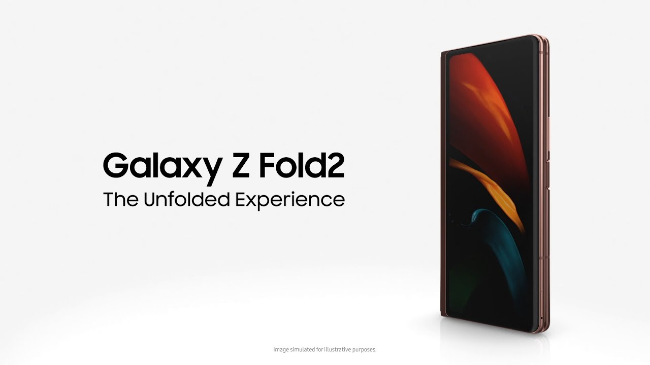 Galaxy Z Fold2: The Unfolded Experience