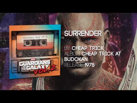 Surrender - Cheap Trick [Guardians of the Galaxy: Vol. 2] Official Sondtrack