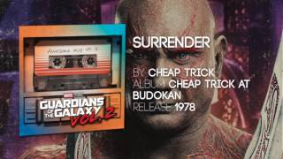 surrender cheap trick guardians of the galaxy vol sondtrack