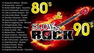 Download Slow Rock Malaysia 80an & 90an || Lagu Malaysia Lama Terbaik & Popular