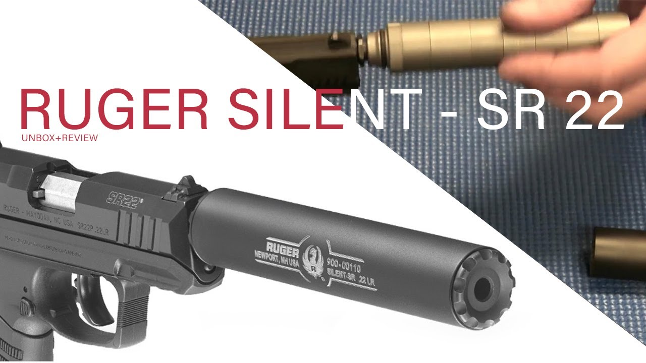 Un Boxing Ruger Silencer Silent Sr Review