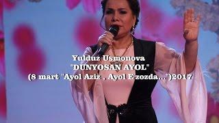 Yulduz Usmonova -Dunyosan ayol(8 mart