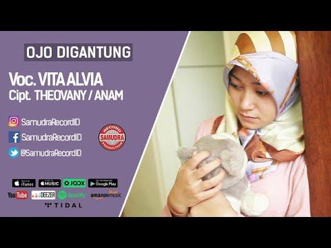 Vita Alvia - Ojo Digantung (Official Music Video)