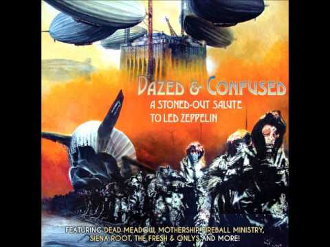 Dazed & Confused - A Stoned-Out Salute To Led Zeppelin (Full Album 2015)