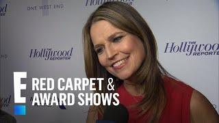 Savannah Guthrie Talks Life as a Mother of 2 | E! Red Carpet & Award Shows