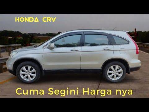 Info Harga Mobil Bekas Honda CRV Th 2008 - 2011