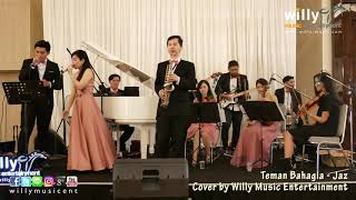 Download Lagu Teman Bahagia - Jaz (Cover by Willy Music Entertainment) Mp3