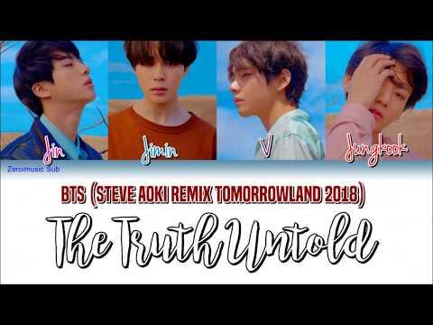 BTS방탄소년단The Truth Untold전하지 못한 진심Steve Aoki Remix At TomorrowlandSub español+Rom+Han+Lyrics 가사