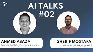 AI Talks Episode 2 - Sherif Mostafa
