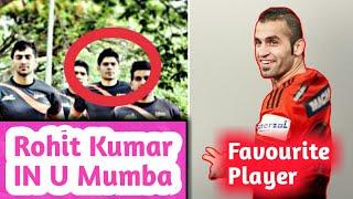 Rohit Kumar In U Mumba | Fazel Attrachali Favourite Kabaddi Player | Neo Kabaddi League