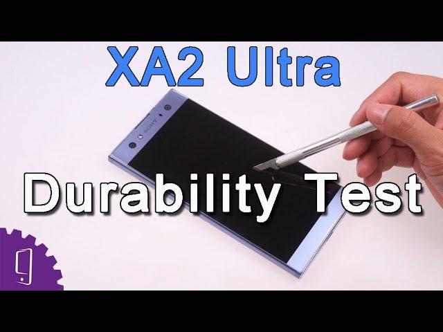 Sony Xperia XA2 Ultra Durability Test | Screen Scratch | Camera Lens Scratch