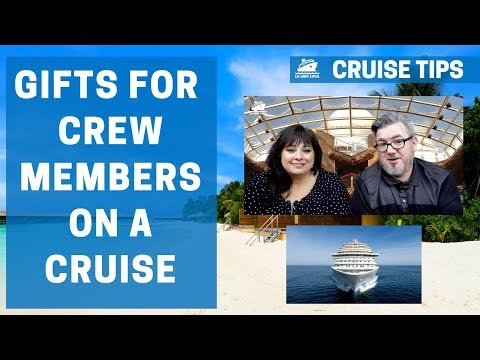 Gifts for Crew Members on a Cruise
