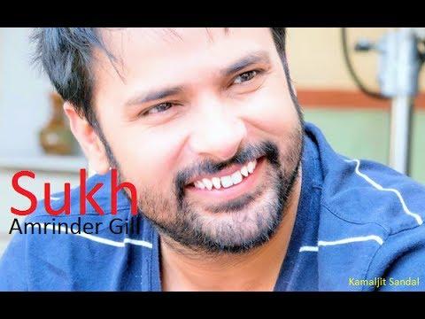 Sukh Vekh Baraatan Challiyan Amrinder Gill New Punjabi Songs