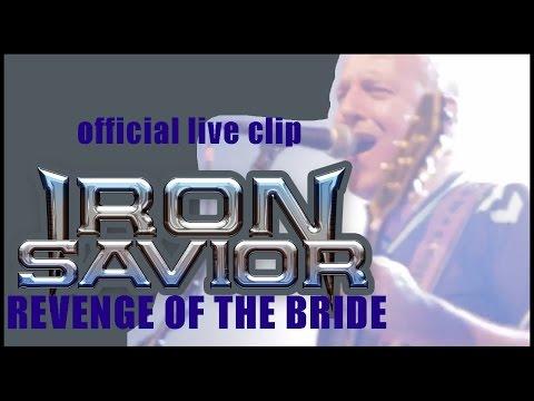 IRON SAVIOR - Revenge Of The Bride (2015) // official live clip // AFM Records