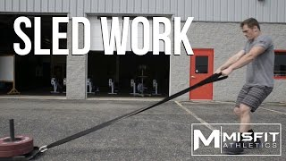 Sled Pulls and Prowler Pushes with Misfit Athletics