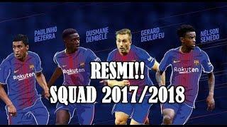 Video RESMI!! Skuat BARCELONA Terbaru 2017/2018 || Daftar Lengkap Pemain Barcelona 2018 download MP3, 3GP, MP4, WEBM, AVI, FLV Oktober 2018