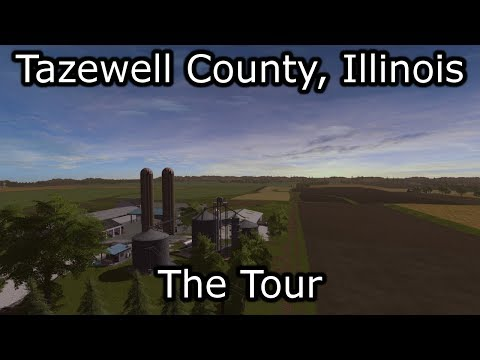 Tazewell County Map | A Tour of Central Illinois for Farming Simulator 17