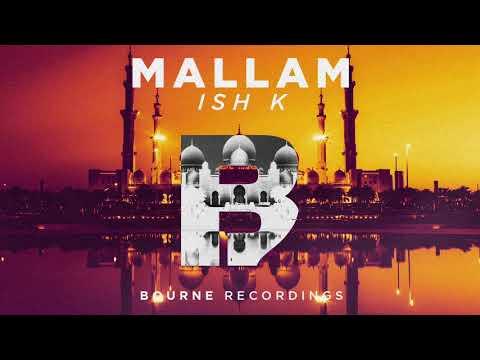 Ish K - Mallam