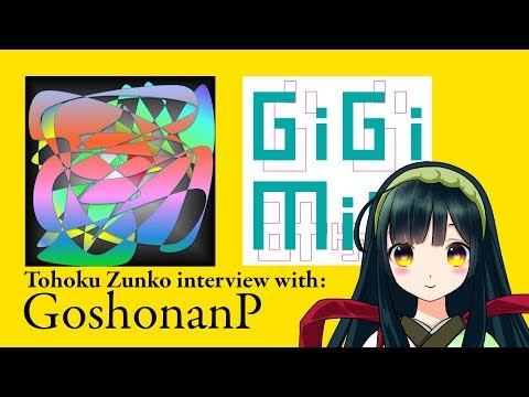 Tohoku Zunko interview GoshonanP, Vocaloid producer [Tohoku Zunko] [Voiceroid]