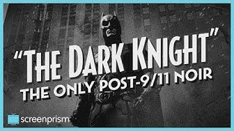 The Dark Knight: The Only Post-9/11 Noir