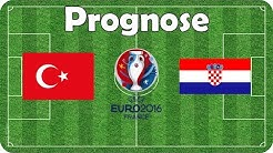 Türkei vs Kroatien 🍟 EM 2016 🍟 Gruppe D 🍟 Fifa Prognose