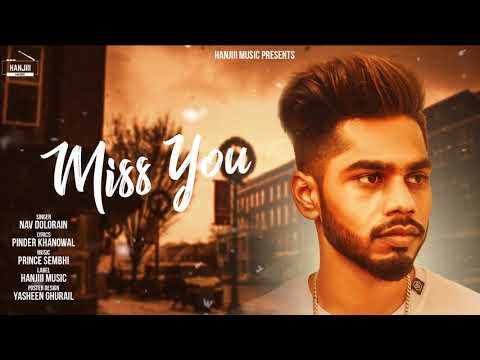 Miss U (Full Song) Nav Dolorain | New Song 2018 | Hanjiii Music