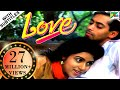 Love | Full Movie | Salman Khan, Revathi | HD 1080p Mp3