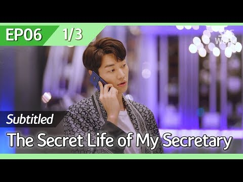 [CC/FULL] The Secret Life of My Secretary EP06 (1/3) | 초면에사랑합니다