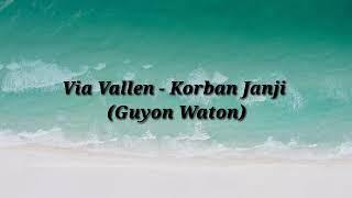 Via Vallen - Korban Janji  Guyon Waton  Lirik + Terjemahan