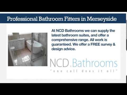 Bathroom Makeovers Merseyside ncd bathrooms - bathroom fitters merseyside - youtube