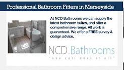 NCD Bathrooms  - Bathroom Fitters Merseyside