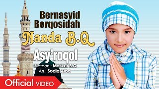 Nanda B.Q - Asy'Roqol [OFFICIAL]