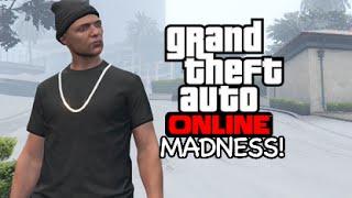 10 MINS OF MADNESS! [GTA 5 / ONLINE]