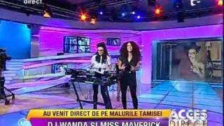 DJ WANDA & DJ MISS MAVRIK/ ACCES DIRECT SHOW/ ANTENA 1/ ROMANIA