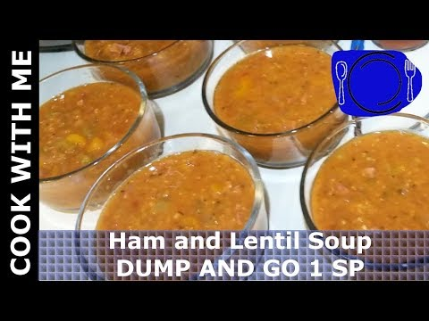 COOK WITH ME Ham And Lentil Soup 1 SP   DUMP AND GO