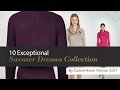10 Exceptional Sweater Dresses Collection By Calvin Klein Winter 2017