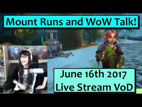 Mount Runs and Chat! June 16th Live Stream VoD