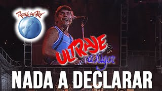 Ultraje a Rigor - Nada a Declarar (Ao Vivo no Rock in Rio)
