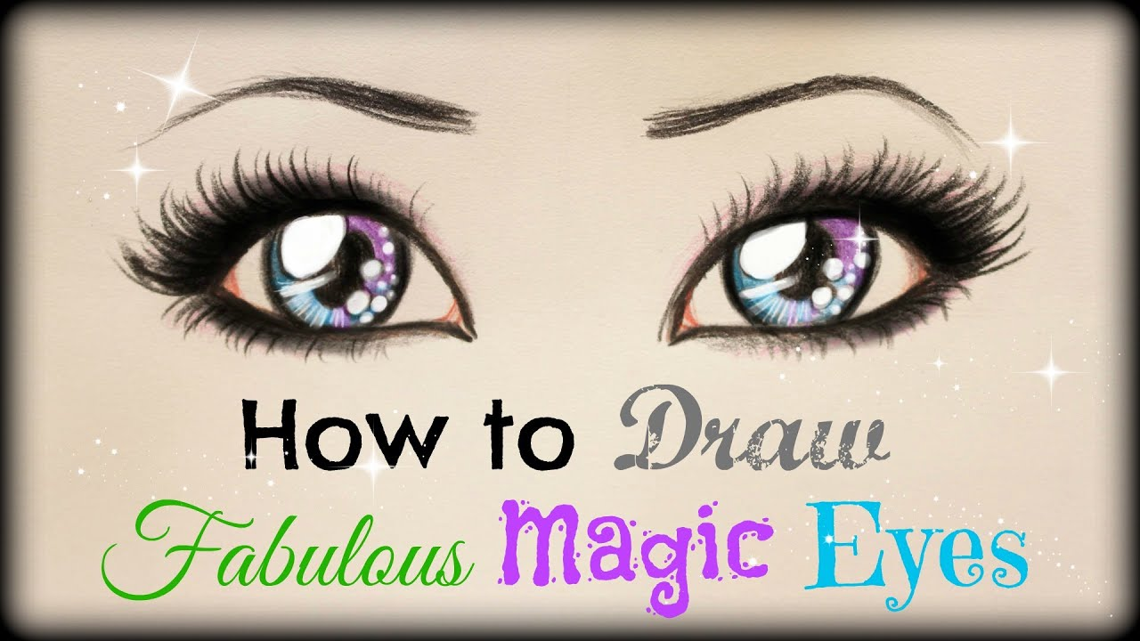 Drawing Tutorial � How To Draw And Color Fabulous Magic Eyes  Youtube