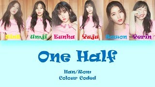 GFRIEND (여자친구) One-Half (이분의 일 1/2) Lyrics (Han/Rom) Colour Coded