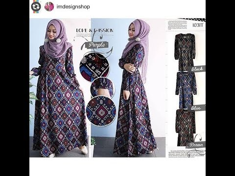Model Baju Gamis Batik 2018 Terbaru Cantik Dan Modern Youtube