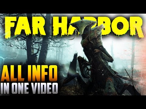 Fallout 4 Far Harbor DLC - ALL INFO EVERYTHING WE KNOW SO FAR *UPDATED* ! (Fallout 4 DLC Far Harbor)