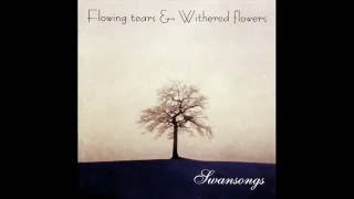 Flowing Tears and Withered Flowers - Flowers in the Rain (Atmospheric Doom Metal)